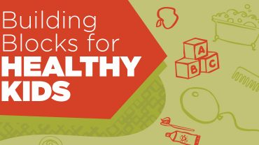 Building Blocks for Healthy Kids