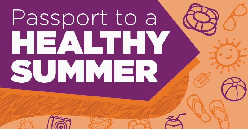 Passport to a Healthy Summer Event | UPMC MyHealth Matters
